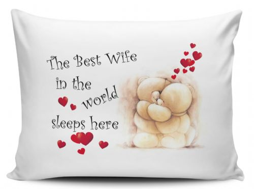 The Best Wife In The World Sleeps Here Pillow Case
